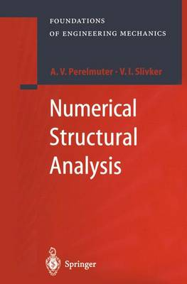 Numerical Structural Analysis: Methods, Models and Pitfalls - Foundations of Engineering Mechanics (Paperback)
