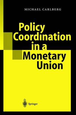 Policy Coordination in a Monetary Union (Paperback)