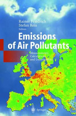 Emissions of Air Pollutants: Measurements, Calculations and Uncertainties (Paperback)