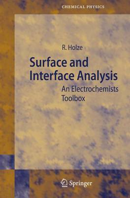 Surface and Interface Analysis: An Electrochemists Toolbox - Springer Series in Chemical Physics 74 (Paperback)