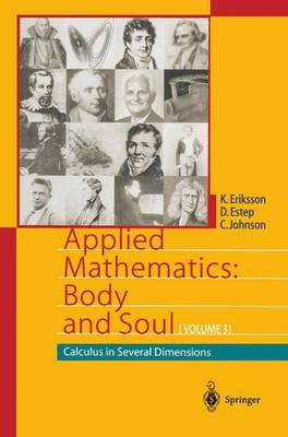 Applied Mathematics: Body and Soul: Calculus in Several Dimensions (Paperback)