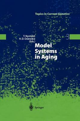 Model Systems in Aging - Topics in Current Genetics 3 (Paperback)
