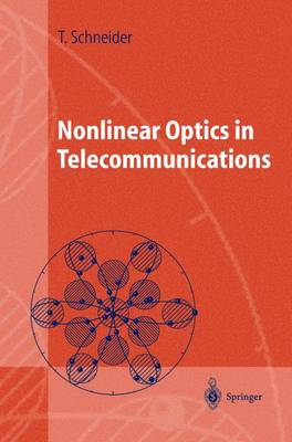 Nonlinear Optics in Telecommunications - Advanced Texts in Physics (Paperback)