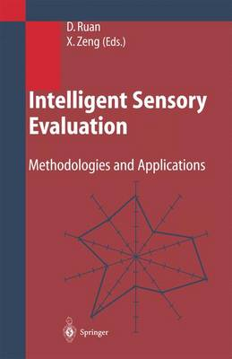 Intelligent Sensory Evaluation: Methodologies and Applications (Paperback)