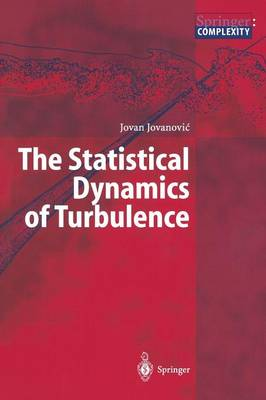 The Statistical Dynamics of Turbulence (Paperback)