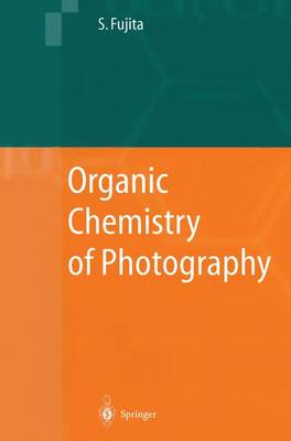 Organic Chemistry of Photography (Paperback)