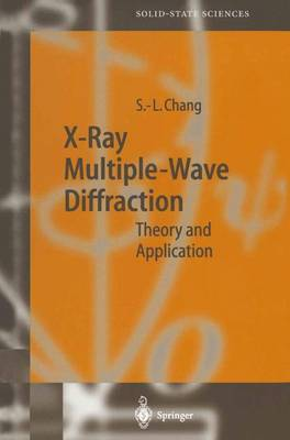 X-Ray Multiple-Wave Diffraction: Theory and Application - Springer Series in Solid-State Sciences 143 (Paperback)
