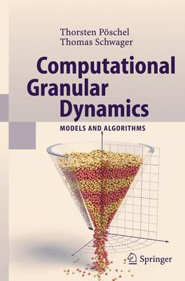 Computational Granular Dynamics: Models and Algorithms (Paperback)