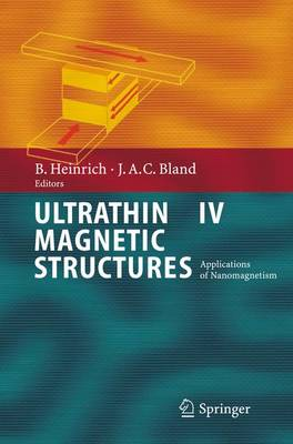 Ultrathin Magnetic Structures IV: Applications of Nanomagnetism (Paperback)