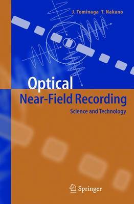 Optical Near-Field Recording: Science and Technology (Paperback)