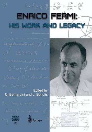 Enrico Fermi: His Work and Legacy (Paperback)