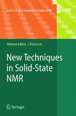 New Techniques in Solid-State NMR - Topics in Current Chemistry 246 (Paperback)