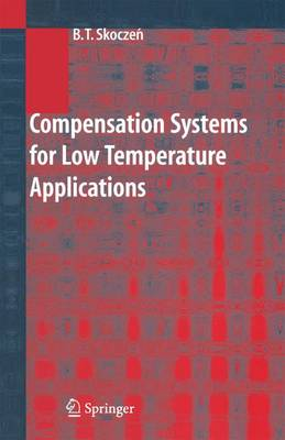 Compensation Systems for Low Temperature Applications (Paperback)