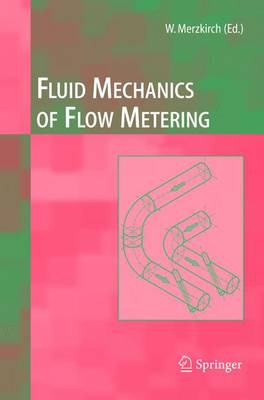 Fluid Mechanics of Flow Metering (Paperback)