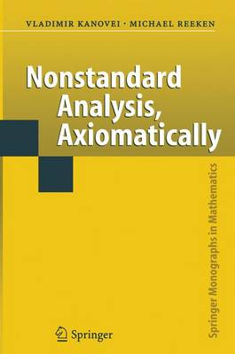 Nonstandard Analysis, Axiomatically - Springer Monographs in Mathematics (Paperback)