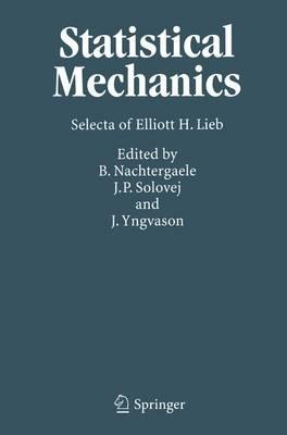Statistical Mechanics: Selecta of Elliott H. Lieb (Paperback)
