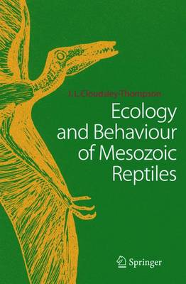 Ecology and Behaviour of Mesozoic Reptiles (Paperback)