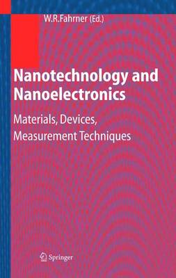 Nanotechnology and Nanoelectronics: Materials, Devices, Measurement Techniques (Paperback)
