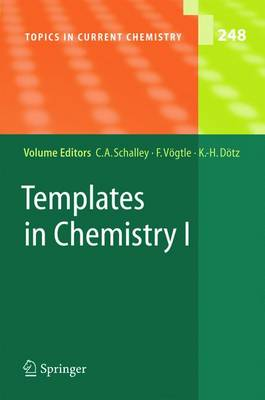 Templates in Chemistry I - Topics in Current Chemistry 248 (Paperback)