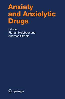 Anxiety and Anxiolytic Drugs - Handbook of Experimental Pharmacology 169 (Paperback)
