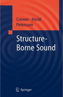 Structure-Borne Sound: Structural Vibrations and Sound Radiation at Audio Frequencies (Paperback)