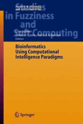 Bioinformatics Using Computational Intelligence Paradigms - Studies in Fuzziness and Soft Computing 176 (Paperback)