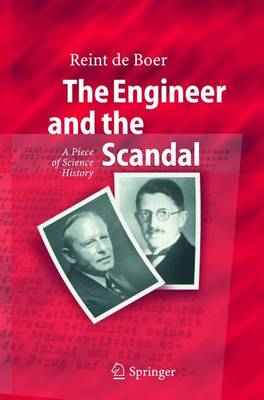 The Engineer and the Scandal: A Piece of Science History (Paperback)
