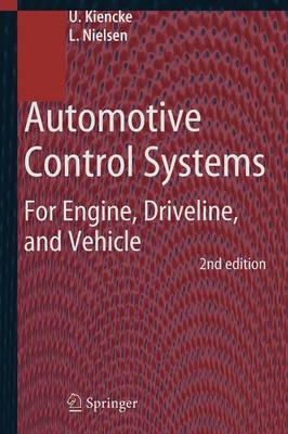Automotive Control Systems: For Engine, Driveline, and Vehicle (Paperback)