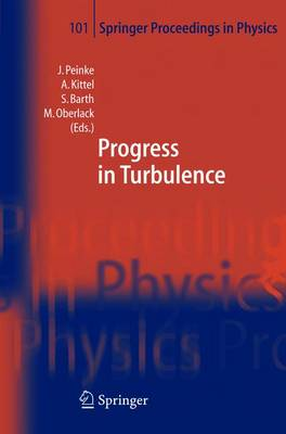 Progress in Turbulence - Springer Proceedings in Physics 101 (Paperback)