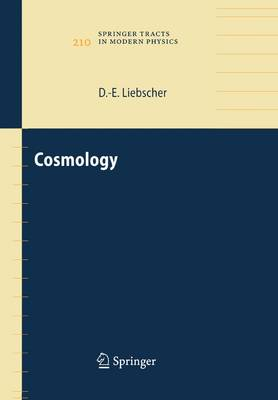 Cosmology - Springer Tracts in Modern Physics 210 (Paperback)