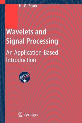 Wavelets and Signal Processing: An Application-Based Introduction (Paperback)