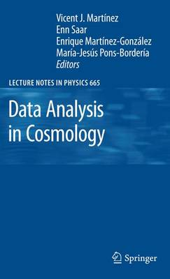 Data Analysis in Cosmology - Lecture Notes in Physics 665 (Paperback)