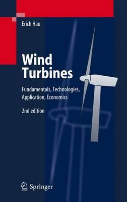 Wind Turbines: Fundamentals, Technologies, Application, Economics (Paperback)