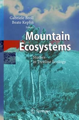 Mountain Ecosystems: Studies in Treeline Ecology (Paperback)