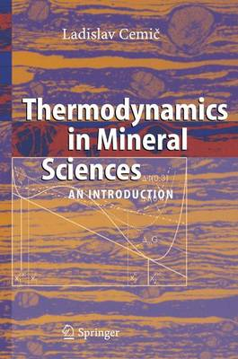 Thermodynamics in Mineral Sciences: An Introduction (Paperback)