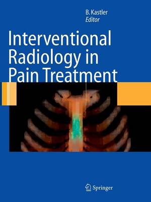 Interventional Radiology in Pain Treatment (Paperback)