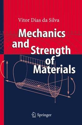 Mechanics and Strength of Materials (Paperback)