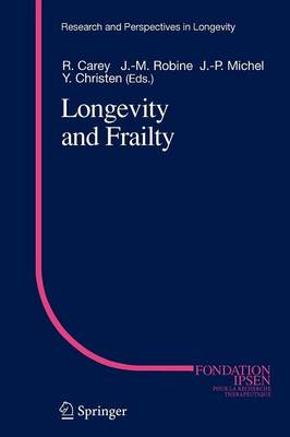 Longevity and Frailty - Research and Perspectives in Longevity (Paperback)