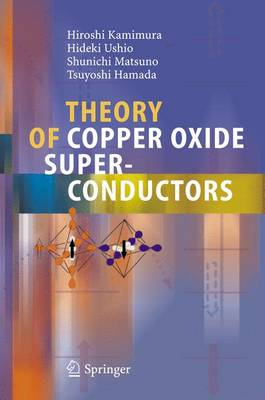 Theory of Copper Oxide Superconductors (Paperback)