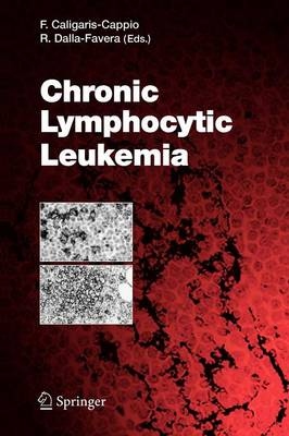 Chronic Lymphocytic Leukemia - Current Topics in Microbiology and Immunology 294 (Paperback)
