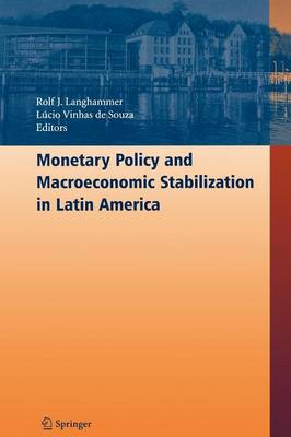 Monetary Policy and Macroeconomic Stabilization in Latin America (Paperback)
