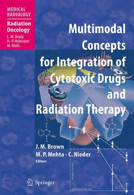 Multimodal Concepts for Integration of Cytotoxic Drugs - Medical Radiology (Paperback)
