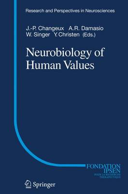 Neurobiology of Human Values - Research and Perspectives in Neurosciences (Paperback)