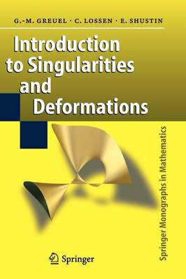 Introduction to Singularities and Deformations - Springer Monographs in Mathematics (Paperback)