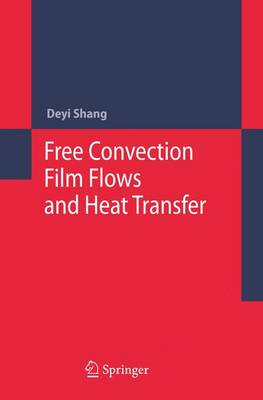Free Convection Film Flows and Heat Transfer (Paperback)