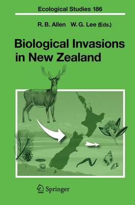 Biological Invasions in New Zealand - Ecological Studies 186 (Paperback)