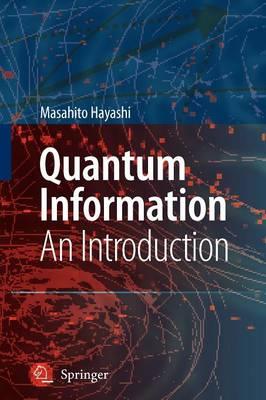 Quantum Information: An Introduction (Paperback)