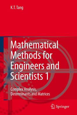 Mathematical Methods for Engineers and Scientists 1: Complex Analysis, Determinants and Matrices (Paperback)