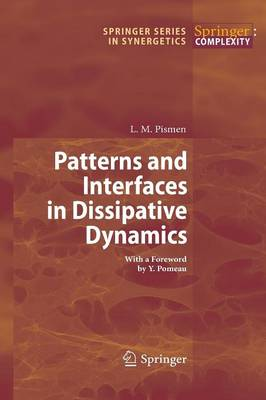 Patterns and Interfaces in Dissipative Dynamics - Springer Series in Synergetics (Paperback)