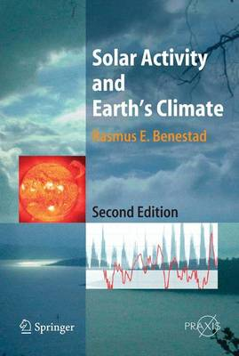 Solar Activity and Earth's Climate - Environmental Sciences (Paperback)